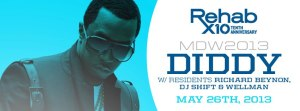 Diddy at Rehab Memorial Day Weekend
